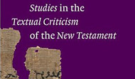 Studies in the Textual Criticism