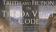 Truth and Fiction in Da Vinci Code
