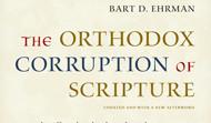 Orthodox Corruption of Scripture